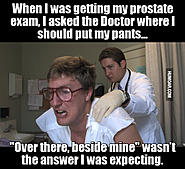 Click image for larger version.  Name:funny-prostate-exam-meme.jpg Views:4076 Size:80.9 KB ID:370486
